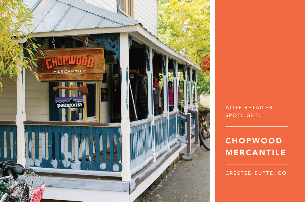 Alite Retailer Spotlight: Chopwood Mercantile - Crested Butte, CO