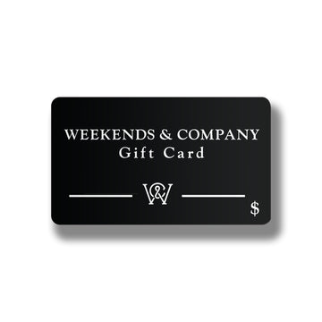 Weekends & Company Gift Card