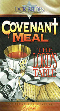 Covenant Meal: The Lord's Table