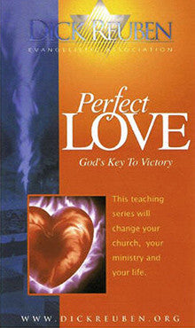 Perfect Love - God's Key To Victory