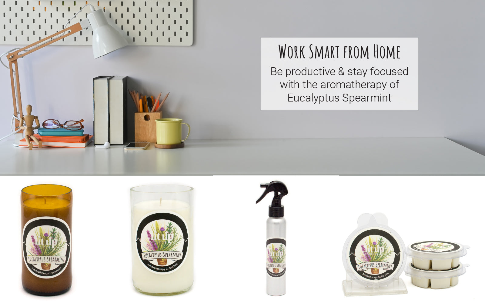Work Smart from Home | Be productive & stay focused with the aromatherapy of Eucalyptus Spearmint