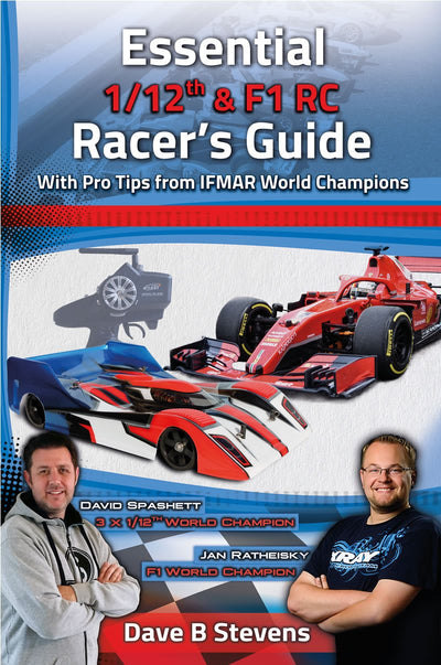 Essential 1/12th & F1 RC Racer's Guide by Dave B. Stevens