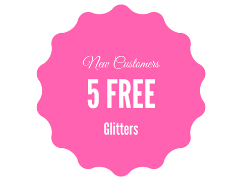 5 FREE Glitters for new customers