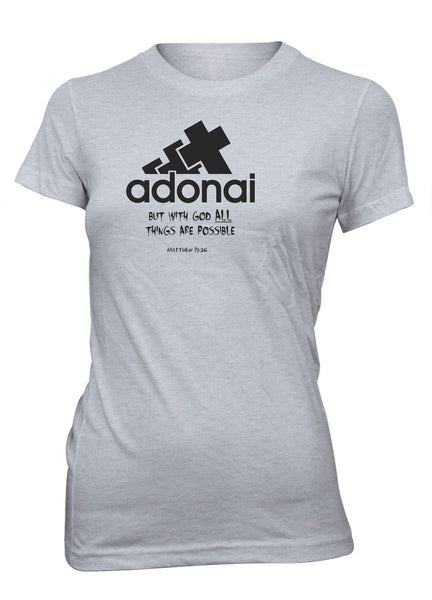 Adonai All Things Possible God Bible Christian T-shirt for Juniors