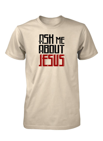 Ask Me About Jesus Preach Gospel Christian T-shirt for Men
