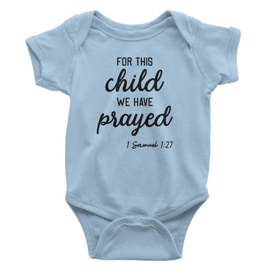 For This Child We Have Prayed Baby Light Blue Bodysuit | Christian Baby Gifts | Aprojes