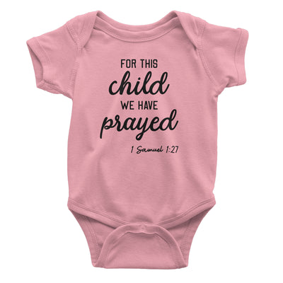 For This Child We Have Prayed Baby Pink Bodysuit | Christian Baby Gifts | Aprojes