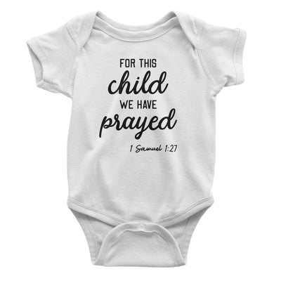 For This Child We Have Prayed Baby White Bodysuit | Christian Baby Gifts | Aprojes