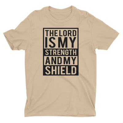 The Lord is my Strength and my Shield Beige Short Sleeve Crewneck Christian T-Shirt Men