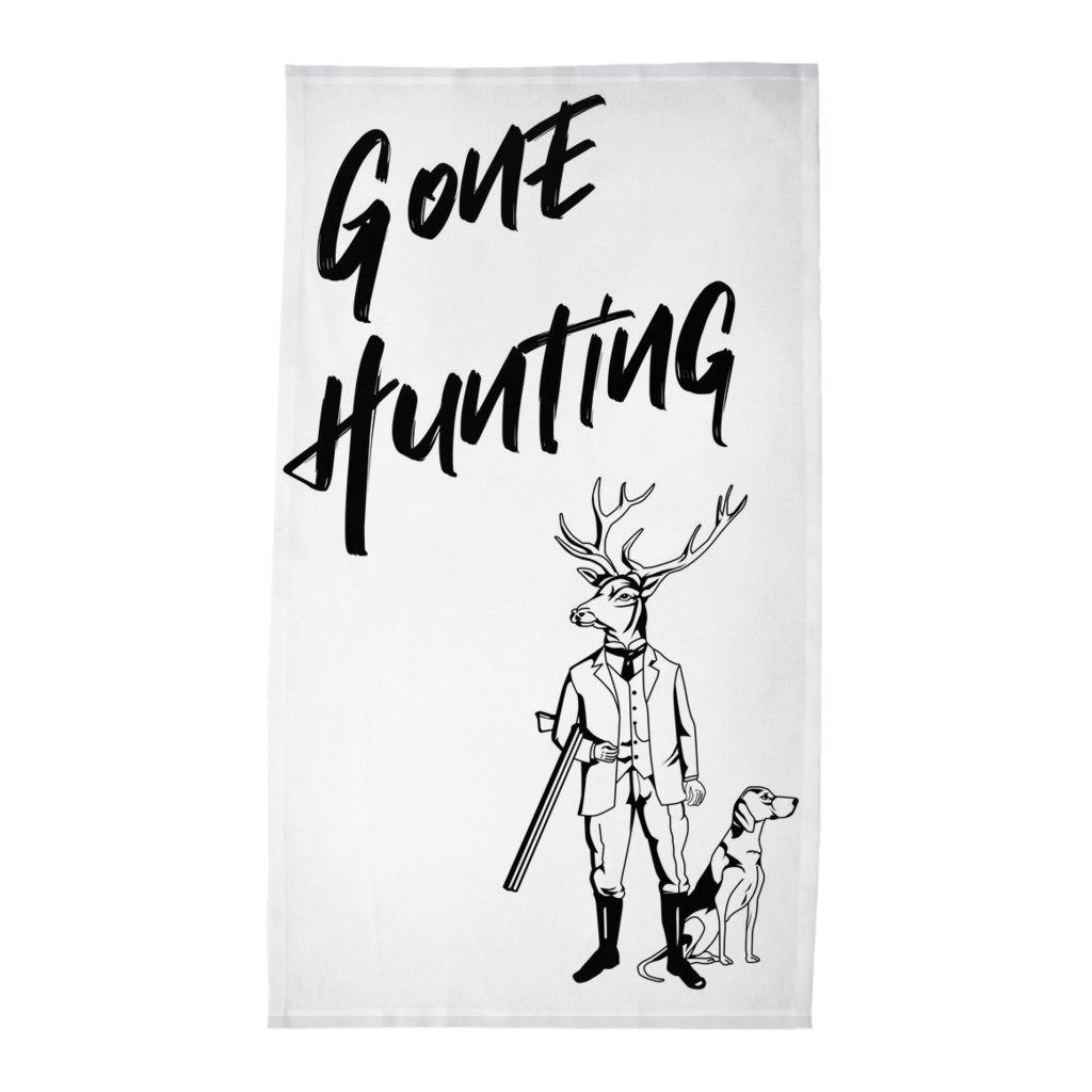 Gone Hunting Tea Towel / Bar Towel