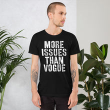 Issues Unisex T-Shirt