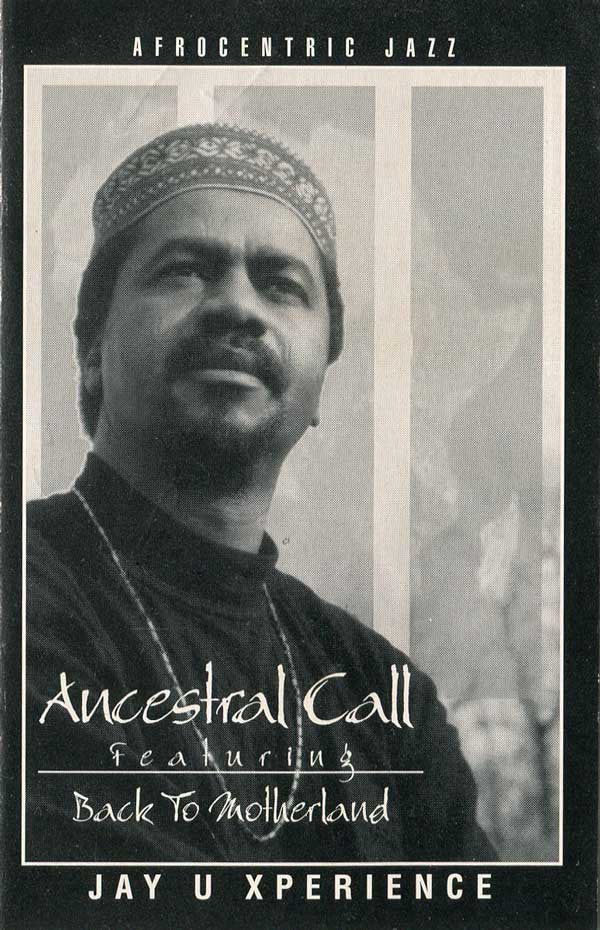 Jay U Xperience - Ancestral Call
