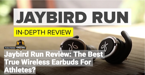 Jaybird Run Review: The Best True Wireless Earbuds For Athletes?