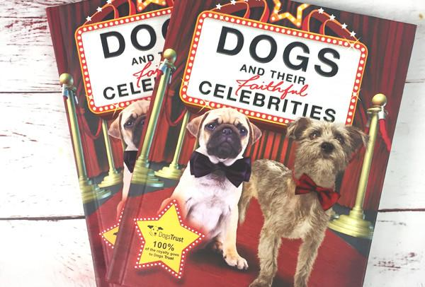 #WINITWEDNESDAY - WIN a copy of Dogs and their Faithful Celebrities - 26/7/17