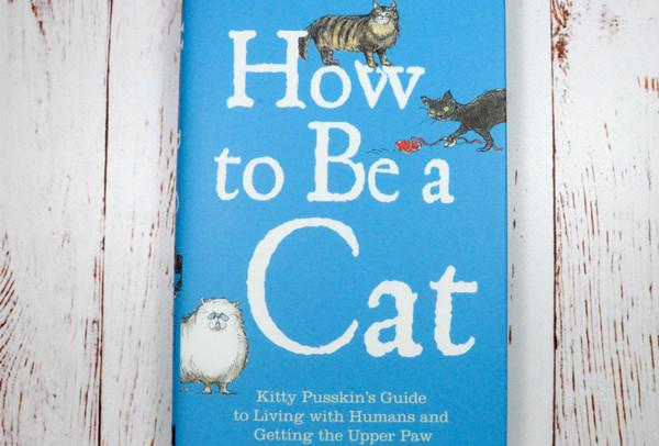 #WINITWEDNESDAY - WIN a copy of How To Be A Cat by Mark Leigh - 28/09/17