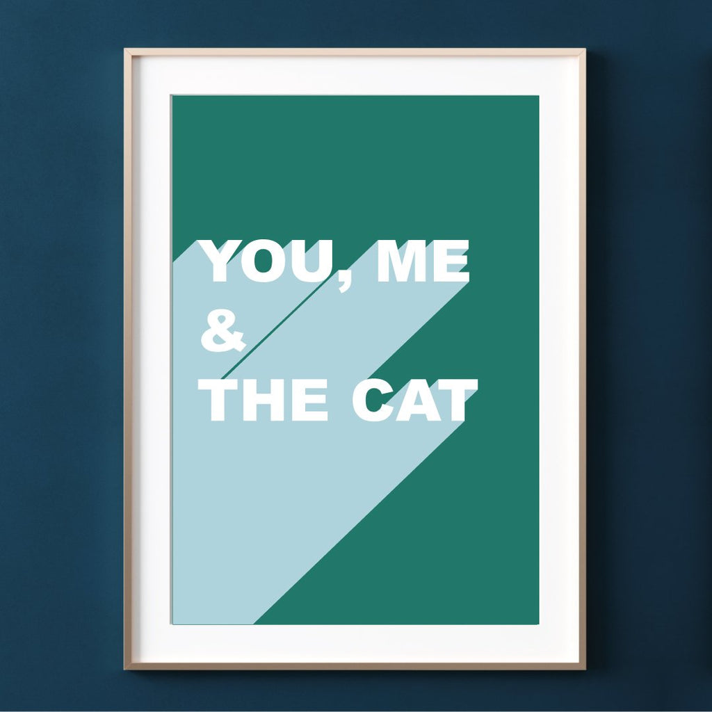Make Like A Bandit You Me And The Cat Print