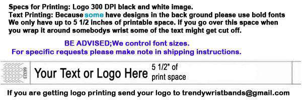 Custom print your event on our wristband. Great for advertising.