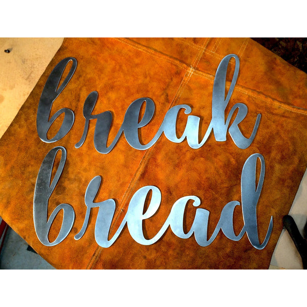 Break Bread - By Kelly Sieckhaus