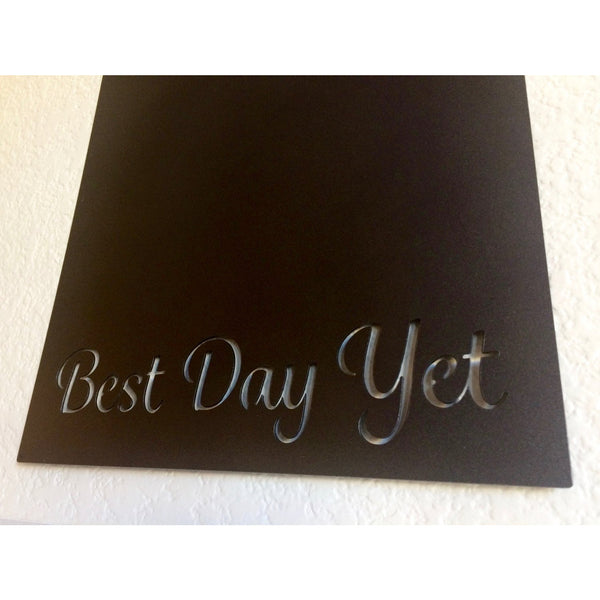 "Best Day Yet | Metal Magnet Board | 14""x18"" 