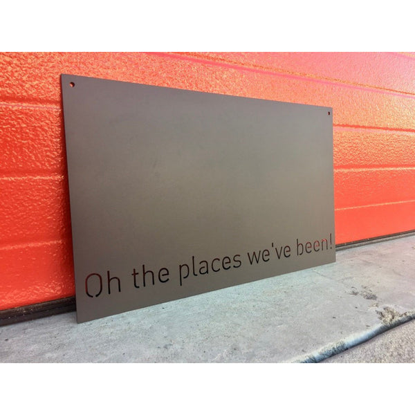 "Oh the places we've been! | Magnet Board | 18""x11"" 