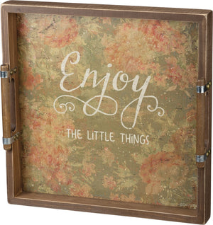 Enjoy the Little Things Tray
