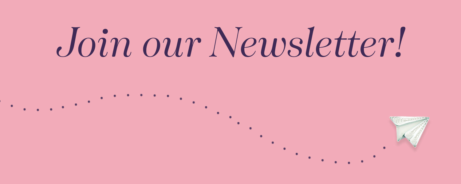 Sign up for the Quilling Card Newsletter