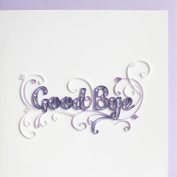 Quilled Goodbye Greeting Card