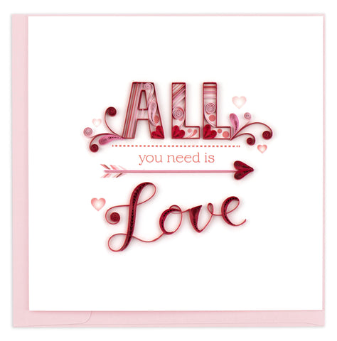 "Valentine's Day card featuring the words ""All You Need is Love"" in decorative quilled lettering with heart accents"