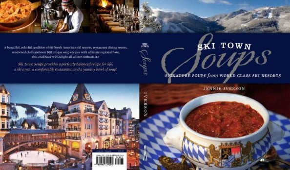 Uncovering the Ski Town Soups Cover
