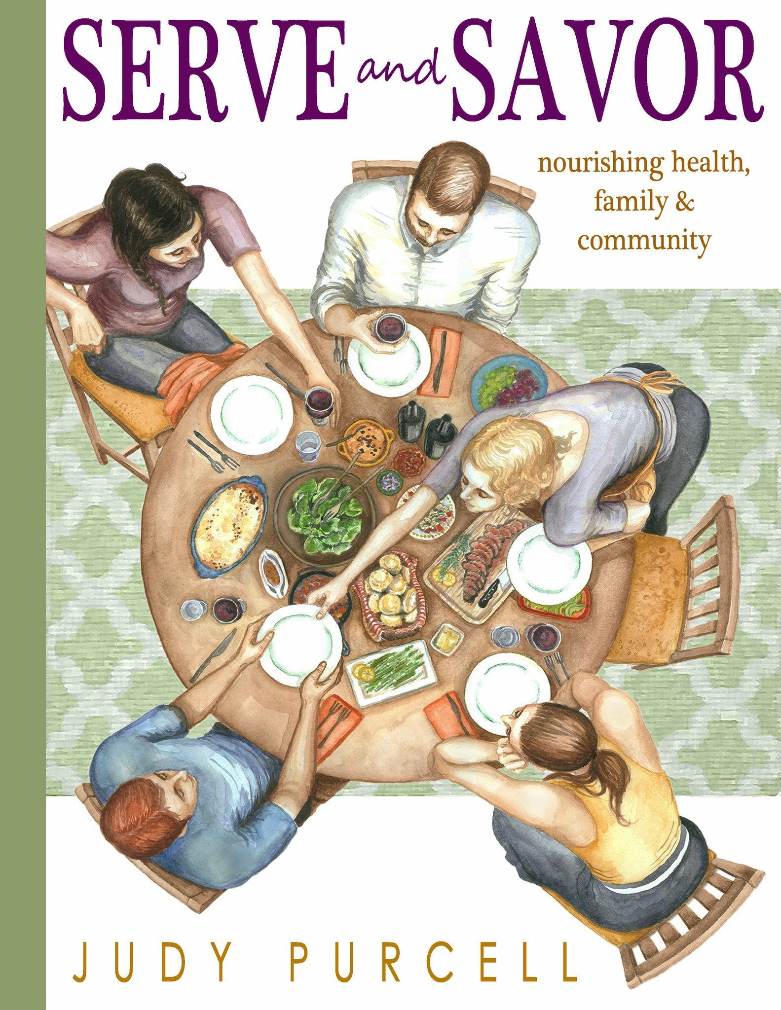 Serve and Savor E-book: Nourishing Health, Family & Community - Savoring Today Store