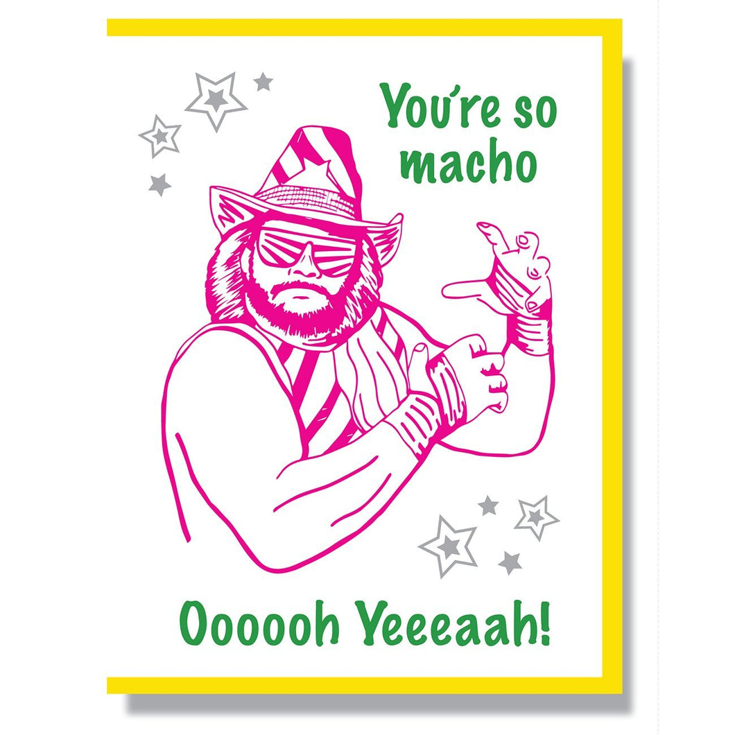 You're So Macho Card
