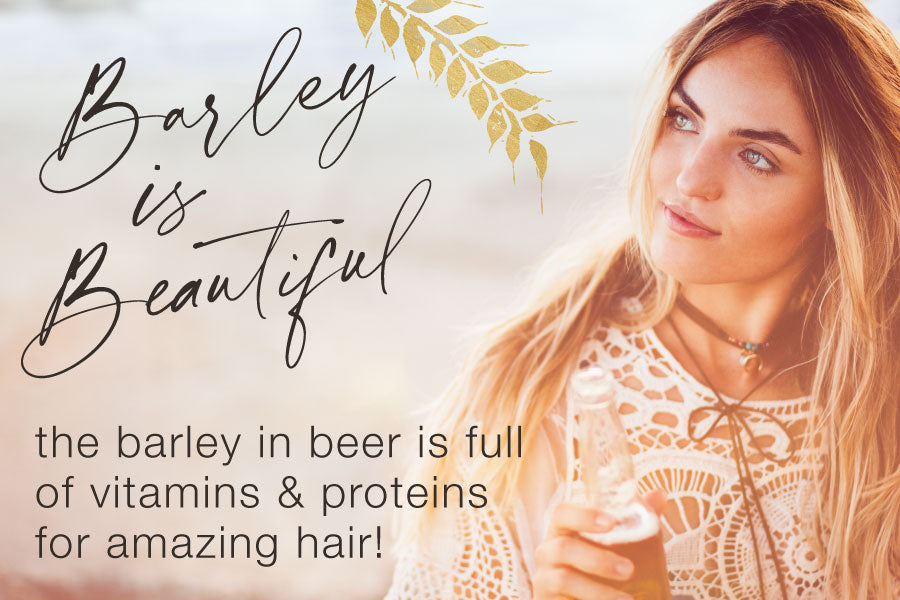 Barley is beautiful, the barley in beer is full of vitamins & proteins for amazing hair! links to why beer page