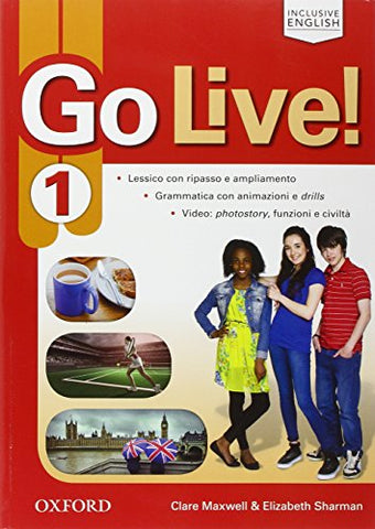 Go live. Student's book-Workbook-Extra. Per la Scuola media. Con CD Audio. Con espansione online: 1