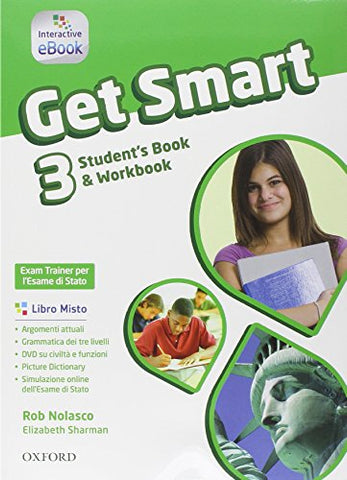 Get smart. Student's book-Workbook. Per la Scuola media. Con e-book. Con espansione online: 3