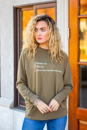Karen From Church's Prayer List Sweatshirt
