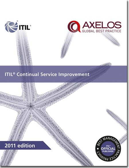 ITIL® Continual Service Improvement Publication, 2011 Edition