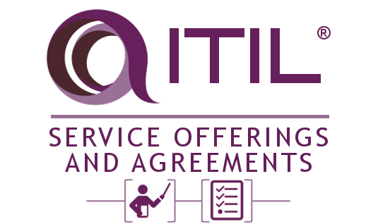 ITIL Service Offerings and Agreements Certification Training and Examination