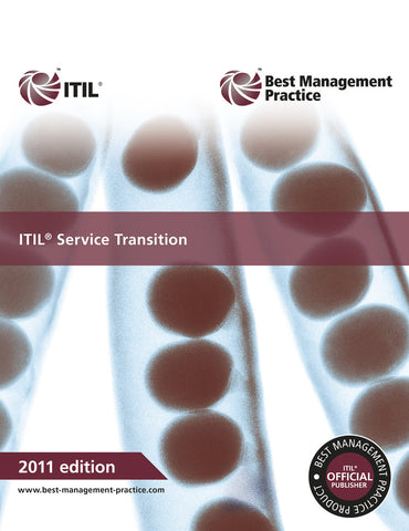 ITIL® Service Transition Publication, 2011 Edition