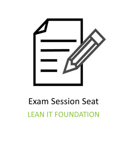Lean IT Foundation Exam Session Seat
