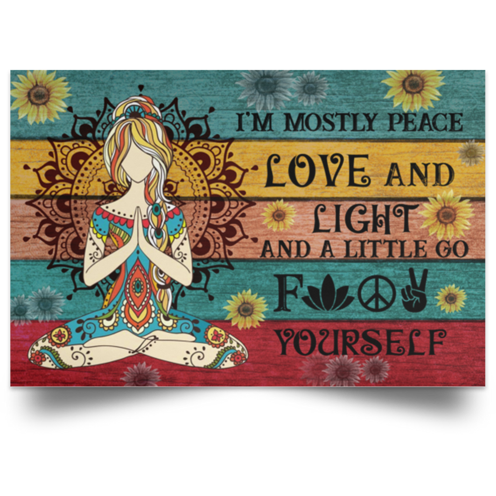 Yoga I Am Mostly Peace Horizontal Poster