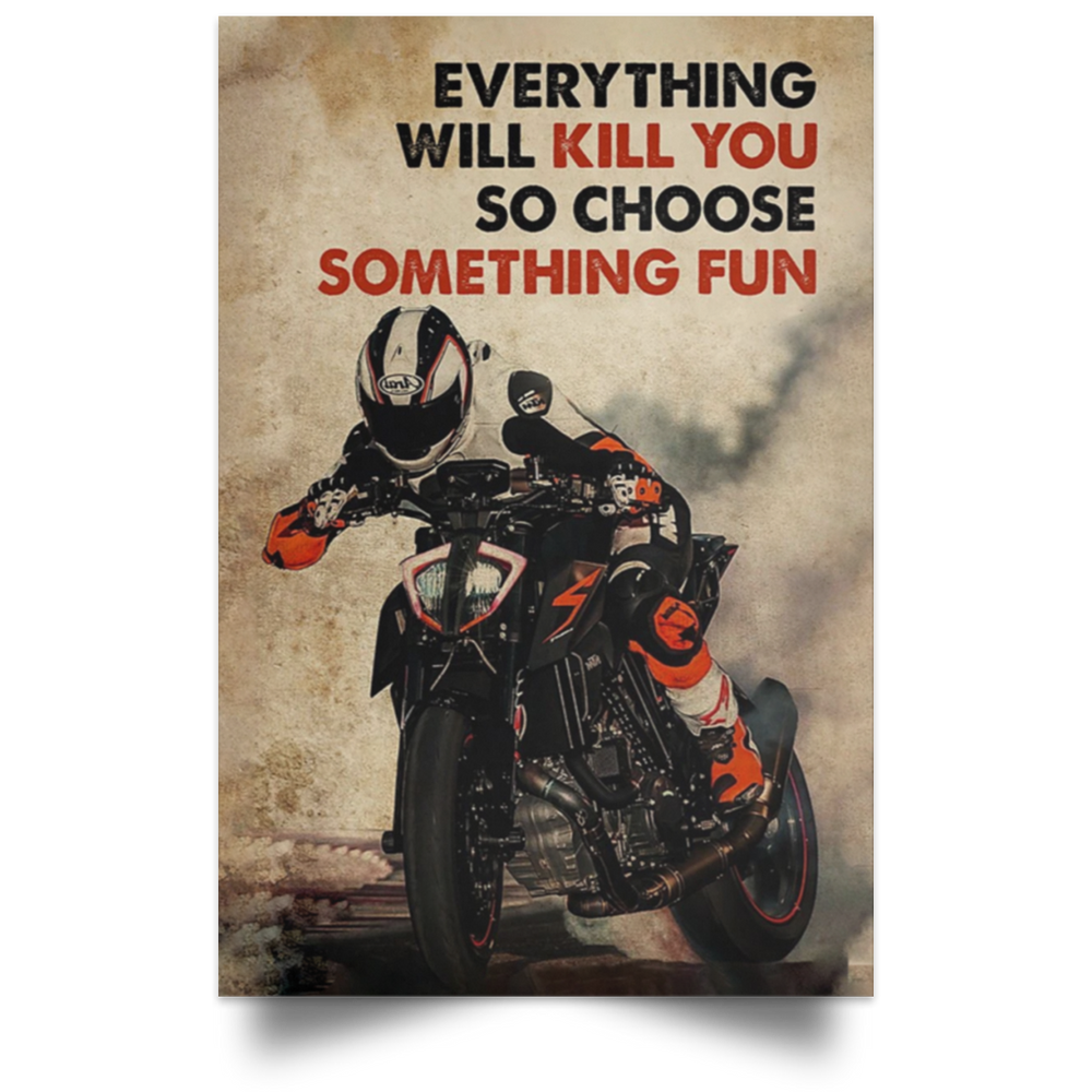 MOTOR RACING CHOOSE SOMETHING FUN VERTICAL POSTER