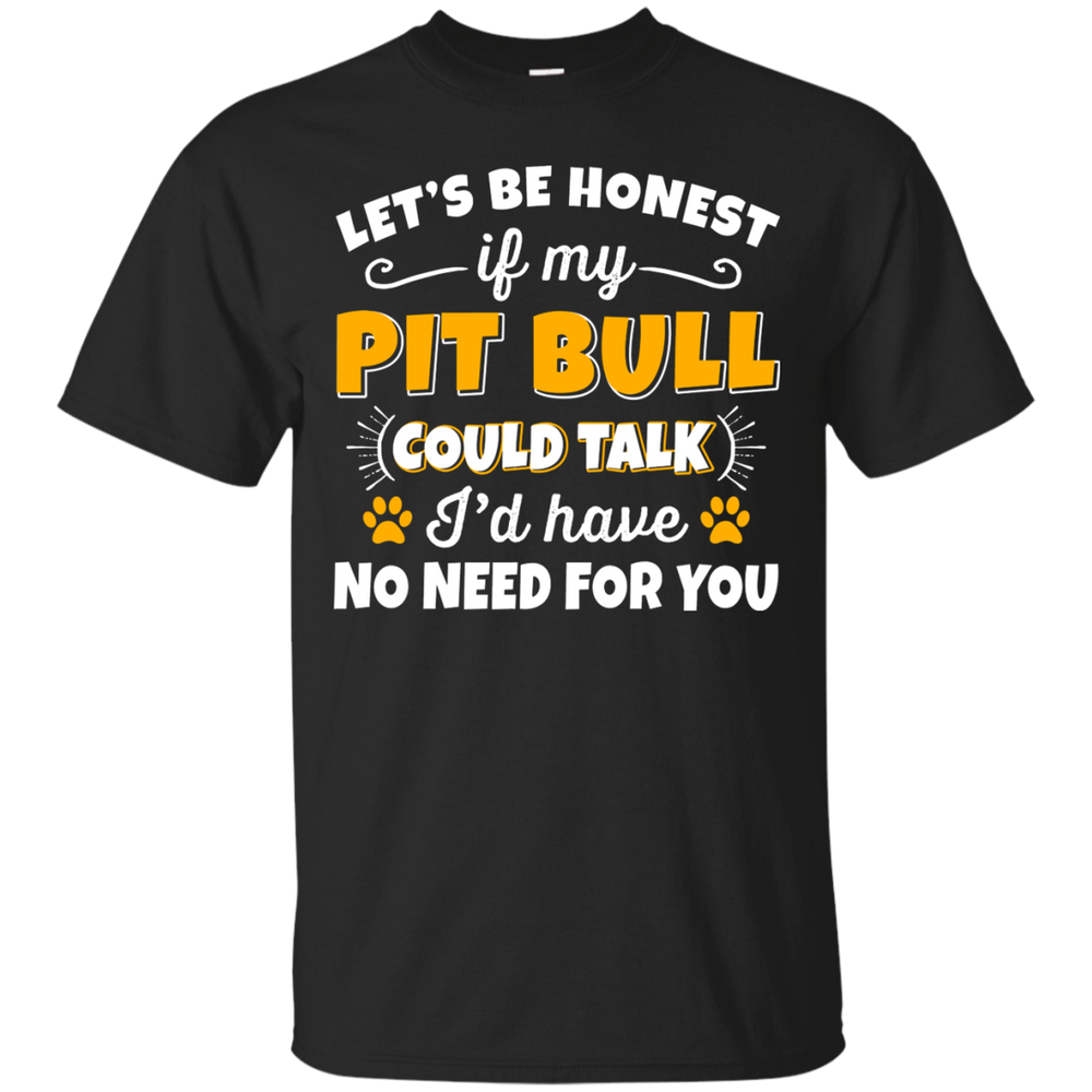 If my pitbull could talk