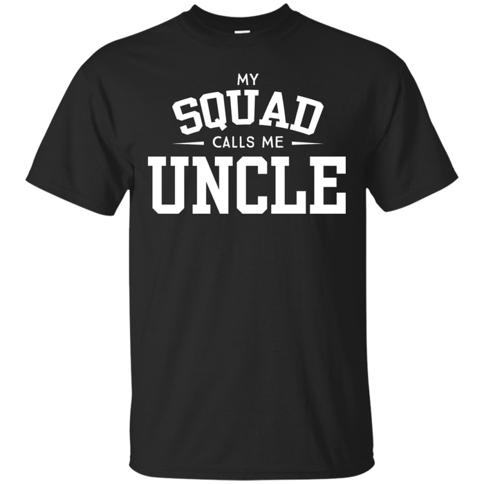 My squad calls me uncle