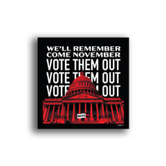 Sticker Packs: We'll Remember Come November: Vote Them Out