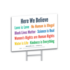 Get Here We Believe Yard Signs and Support a Powerful Message of Love