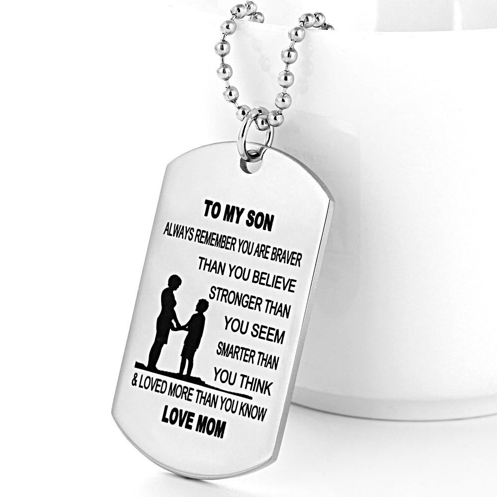 to my son always remember love mom dog tag zeal galore