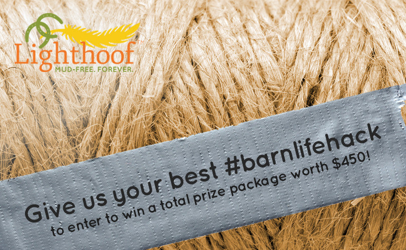 Enter Lighthoof's #BarnLifeHack contest