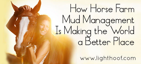 How Mud Management Is Making the World a Better Place