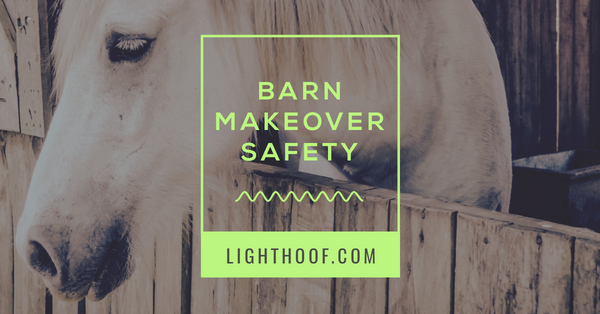 barn makeover safety
