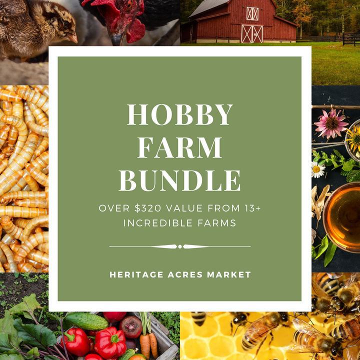 Hobby Farm Bundle - Heritage Acres Market LLC